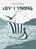 Ulv i viking - Palle Lauring