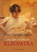 Nilens dronning: Kleopatra - Hans Lyngby Jepsen