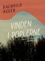 Vinden i poplerne - Ragnhild Agger