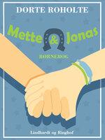 Mette & Jonas - Dorte Roholte