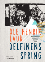 Delfinens spring - Ole Henrik Laub