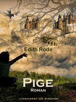 Pige - Edith Rode