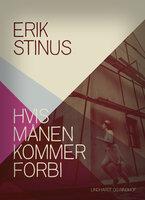 Hvis månen kommer forbi - Erik Stinus