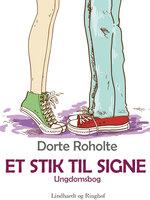 Et stik til Signe - Dorte Roholte