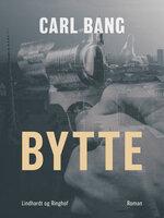 Bytte - Carl Bang