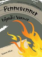 Pennevenner - Hjørdis Varmer