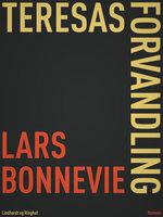 Teresas forvandling - Lars Bonnevie