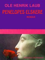 Penelopes elskere - Ole Henrik Laub