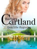 Den lille flygtning - Barbara Cartland