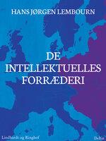 De intellektuelles forræderi - Hans Jørgen Lembourn