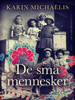 De små mennesker - Karin Michaëlis