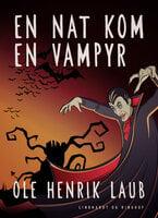 En nat kom en vampyr - Ole Henrik Laub