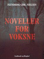 Noveller for voksne - Flemming Chr. Nielsen
