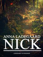 Nick - Anna Ladegaard