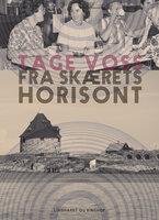 Fra skærets horisont - Tage Voss