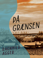 På grænsen - Ragnhild Agger