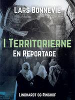 I territorierne: En reportage - Lars Bonnevie