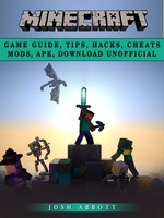 Minecraft Game Guide - Josh Abbott