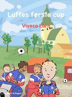 Luffes første cup - Viveca Lärn