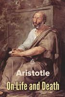On Life and Death - Aristotle