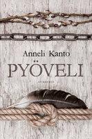 Pyöveli - Anneli Kanto