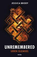 Unremembered 2: Uden glemsel - Jessica Brody