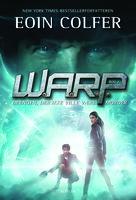 W.A.R.P. 1: Drengen, der ikke ville være morder - Eoin Colfer
