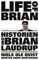 Historien om Brian Laudrup - Niels Ole Qvist, Morten Nøhr Mortensen