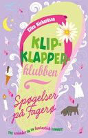 Klipklapper-klubben 3: Spøgelser på Fagerø - Ellen Richardson