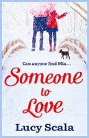 Someone to Love - Lucy Scala