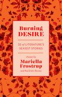 Burning Desire - Various Authors
