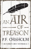 An Air of Treason - P.F. Chisholm