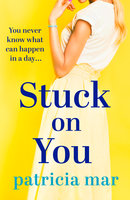 Stuck on You - Patricia Mar