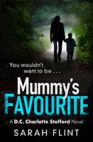 Mummy's Favourite - Sarah Flint
