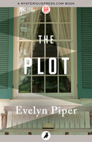 The Plot - Evelyn Piper