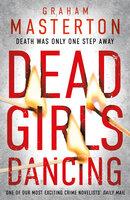 Dead Girls Dancing - Graham Masterton