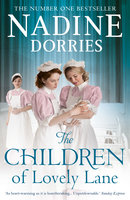 The Children of Lovely Lane - Nadine Dorries