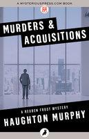 Murders & Acquisitions - Haughton Murphy