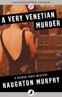 A Very Venetian Murder - Haughton Murphy