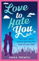 Love to Hate You - Anna Premoli