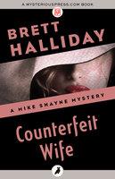 Counterfeit Wife - Brett Halliday