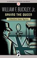Saving the Queen - William F. Buckley