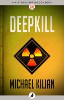 Deepkill - Michael Kilian