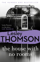 The House With No Rooms - Lesley Thomson