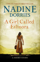 A Girl Called Eilinora - Nadine Dorries