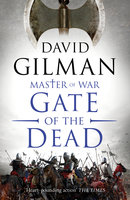 Gate of the Dead - David Gilman