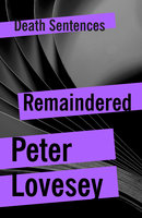 Remaindered - Peter Lovesey