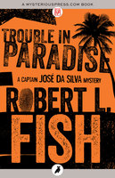 Trouble in Paradise - Robert L. Fish