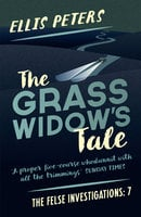 The Grass Widow's Tale - Ellis Peters