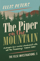 The Piper on the Mountain - Ellis Peters